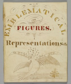 WALTERS: Justus Dalee (American, 1793-1878): Emblematical Figures, Representations and Etc. To Please the Eye 1826